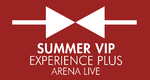 Summer Vip Experience Plus